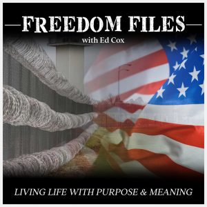 Freedom Files with Ed Cox